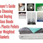 glass beads and plastic pellets for weighted blanket buying and choosing infographic